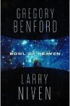 Bowl of Heaven by Gregory Benford and Larry Niven