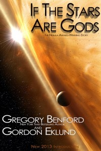 If The Stars Are Gods by Gregory Benford and Gordon Eklund