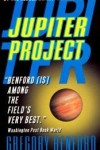 Jupiter Project by Gregory Benford
