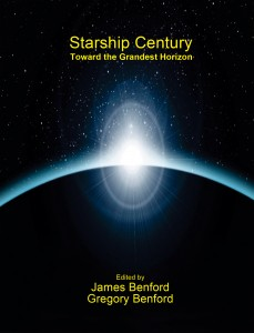 Starship Century edited by Gregory Benford and James Benford
